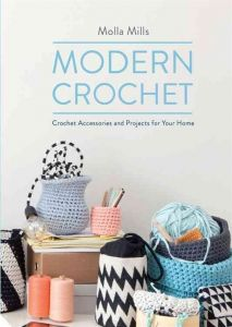 Modern Crochet – Molla Mills (Virkkuri in English)